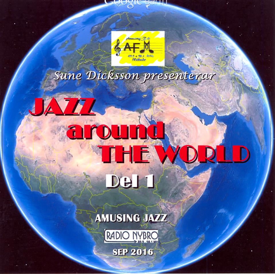 Amusing Jazz! Sune Dickson spelar Jazz around the World!